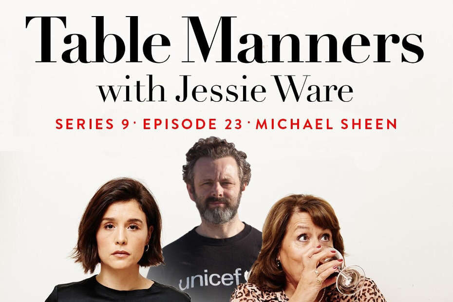 Podcast: Michael Sheen on Table Manners with Jessie Ware