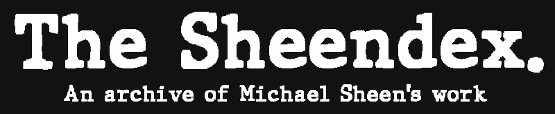 The Sheendex, an archive of Michael Sheen's work